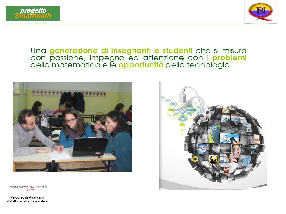 Matematica per la Città Percorso di Ricerca in didattica della matematica progetto Smartmath Una generazione di insegnanti e studenti che si misura co