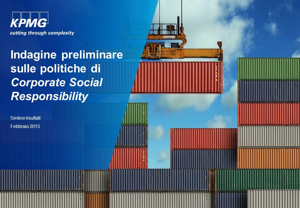 Indagine preliminare sulle politiche di Corporate Social Responsibility Sintesi risultati Febbraio 2015