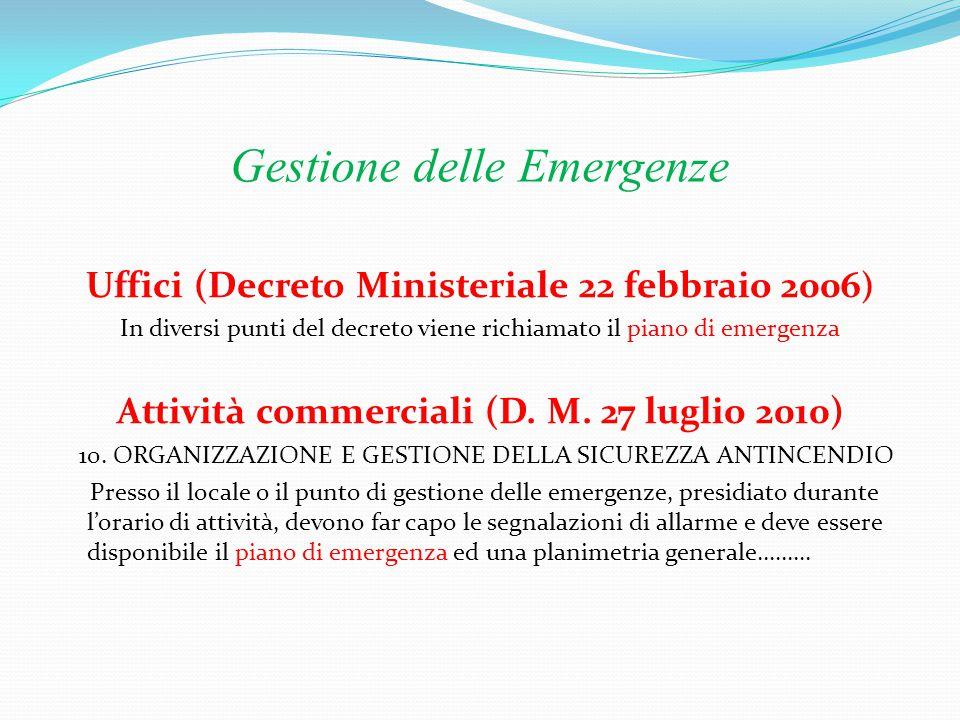 Gestione delle Emergenze Attività a rischio di incidente rilevante D.