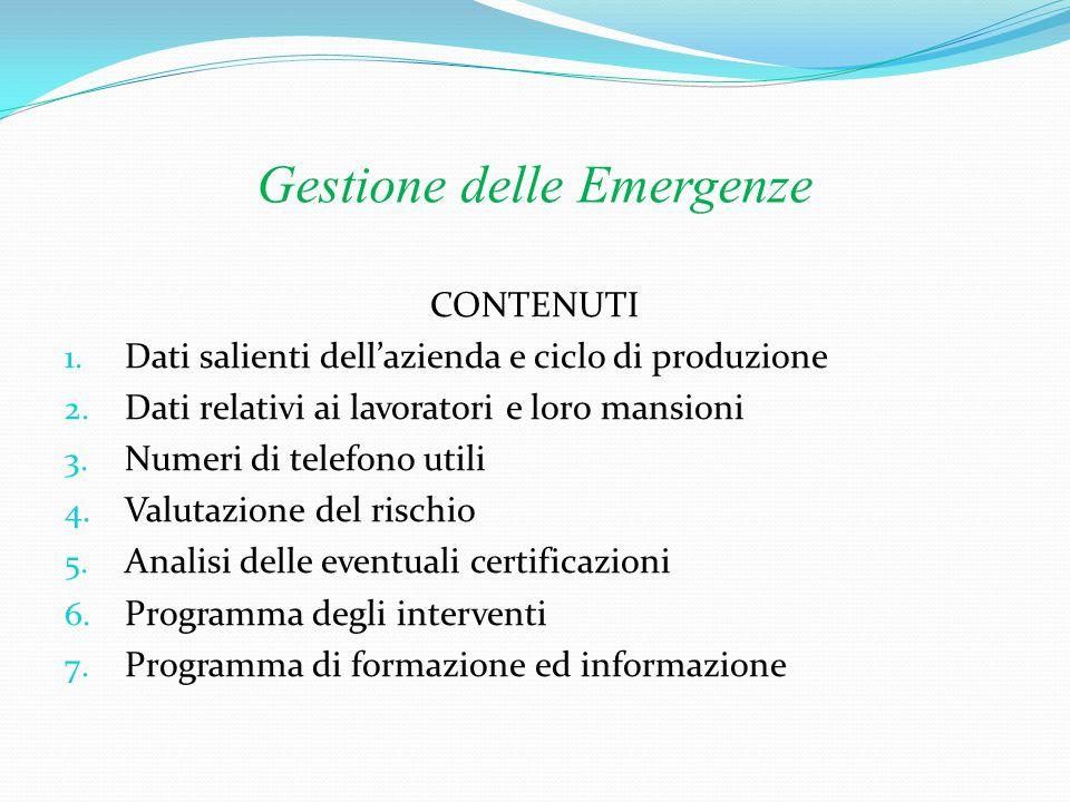 Gestione delle Emergenze 8.Presidi sanitari, antincendi, antinfortunistici.