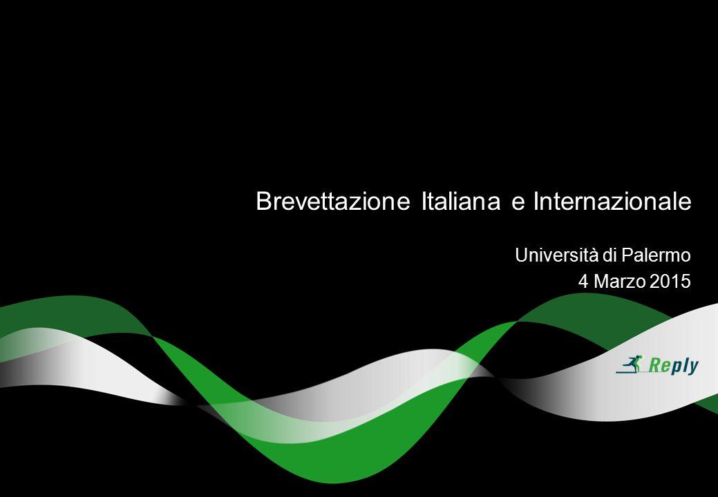 Università di Palermo 4 Marzo 2015 Brevettazione Italiana e Internazionale