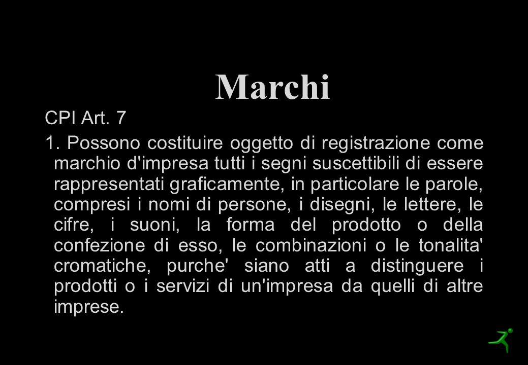 I Marchi CPI Art. 7 1. Possono costituire oggetto di registrazione come marchio d'impresa tutti i segni suscettibili di essere rappresentati graficame