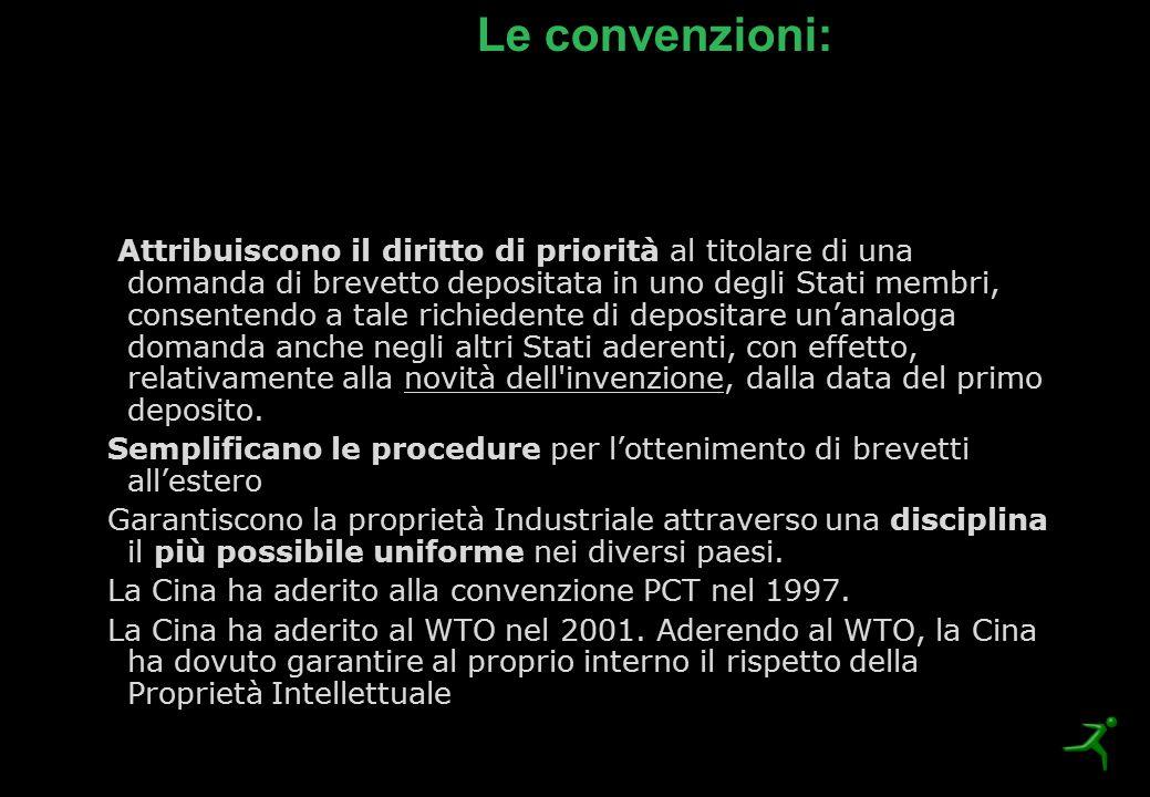 Le convenzioni: Attribuiscono il diritto di priorità al titolare di una domanda di brevetto depositata in uno degli Stati membri, consentendo a tale r