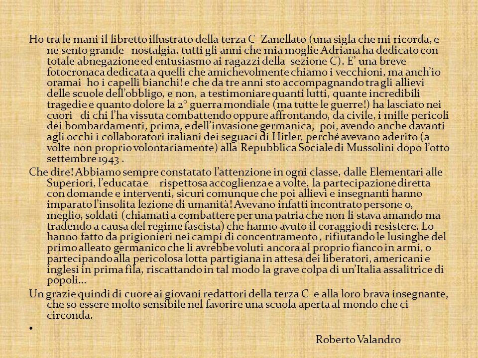 Ho tra le mani il libretto illustrato della terza C Zanellato (una sigla che mi ricorda, e ne sento grande nostalgia, tutti gli anni che mia moglie Ad