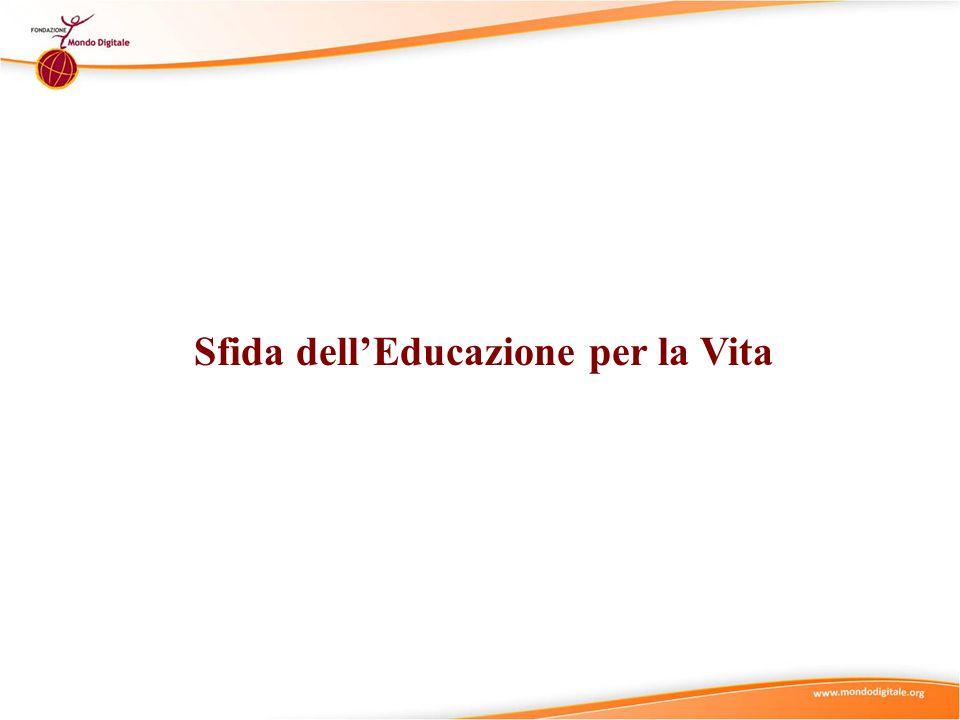 Sfida dell'Educazione per la Vita