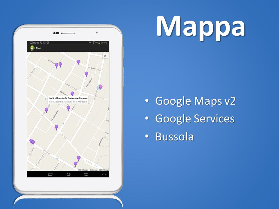 Mappa Google Maps v2 Google Maps v2 Google Services Google Services Bussola Bussola