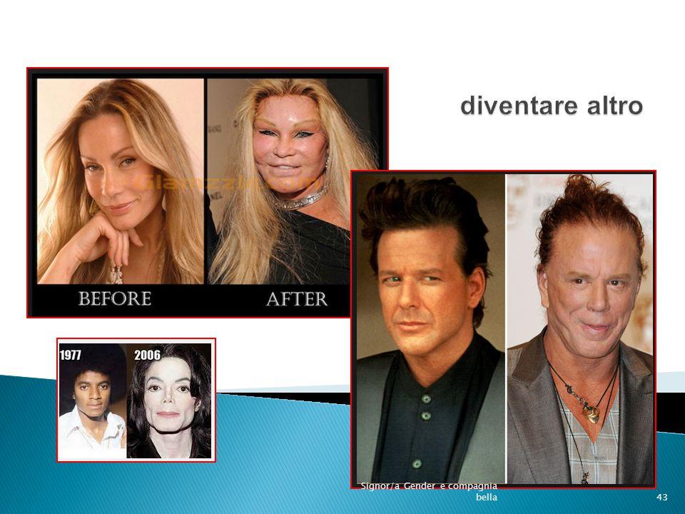 disformismo 43 Signor/a Gender e compagnia bella