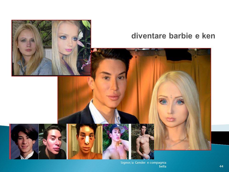 disformismo 44 Signor/a Gender e compagnia bella
