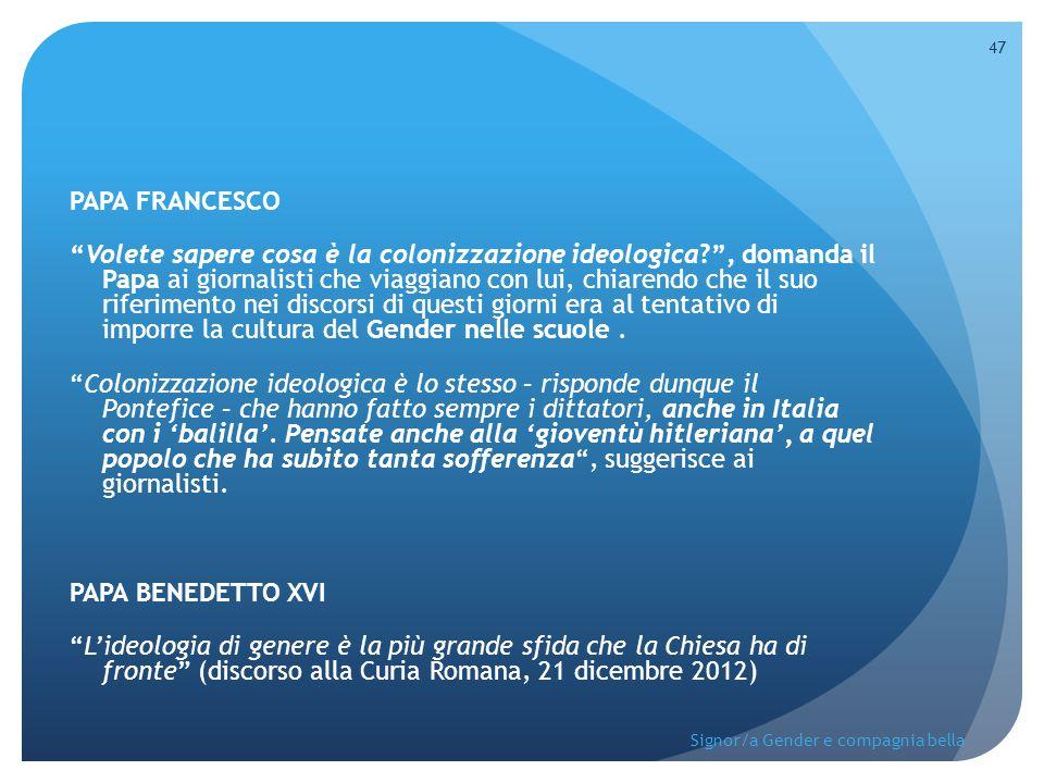 """PAPA FRANCESCO """"Volete sapere cosa è la colonizzazione ideologica?"""", domanda il Papa ai giornalisti che viaggiano con lui, chiarendo che il suo riferi"""