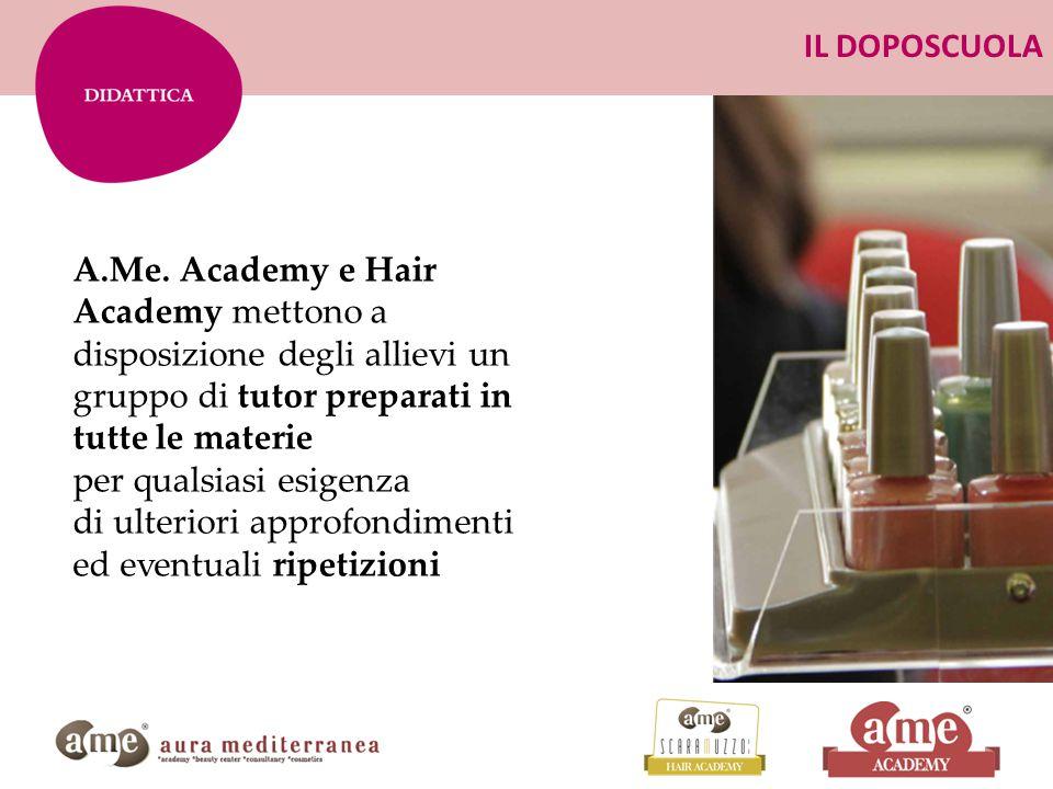 IL DOPOSCUOLA A.Me. Academy e Hair Academy mettono a disposizione degli allievi un gruppo di tutor preparati in tutte le materie per qualsiasi esigenz