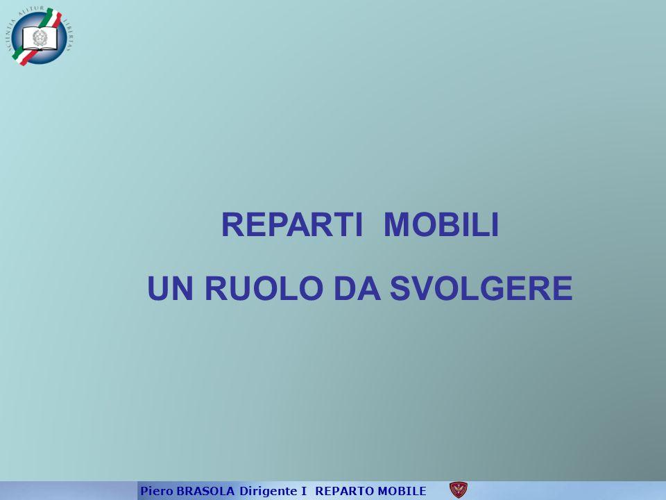 DELL'EFFICIENZA OPERATIVA IL REGOLAMENTO DEI REPARTI MOBILI DELLA POLIZIA DI STATO ALL'ARTICOLO 6 D.M.