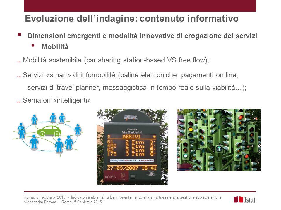  Dimensioni emergenti e modalità innovative di erogazione dei servizi Mobilità..