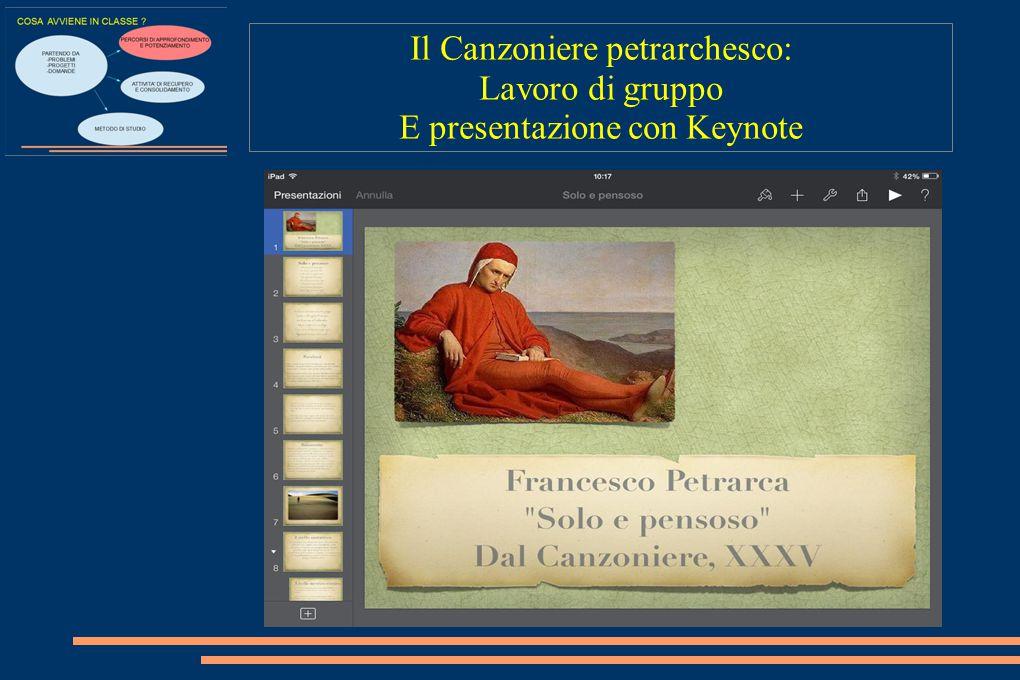 Il Canzoniere petrarchesco: Lavoro di gruppo E presentazione con Keynote