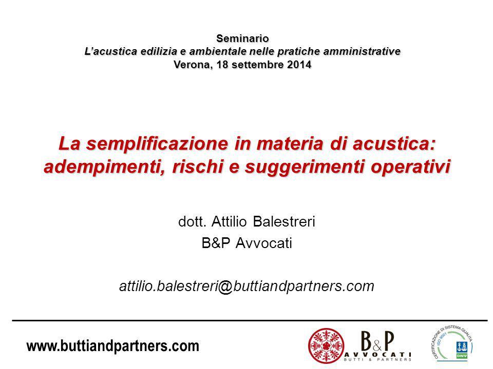 www.buttiandpartners.com La semplificazione in materia di acustica: adempimenti, rischi e suggerimenti operativi dott.