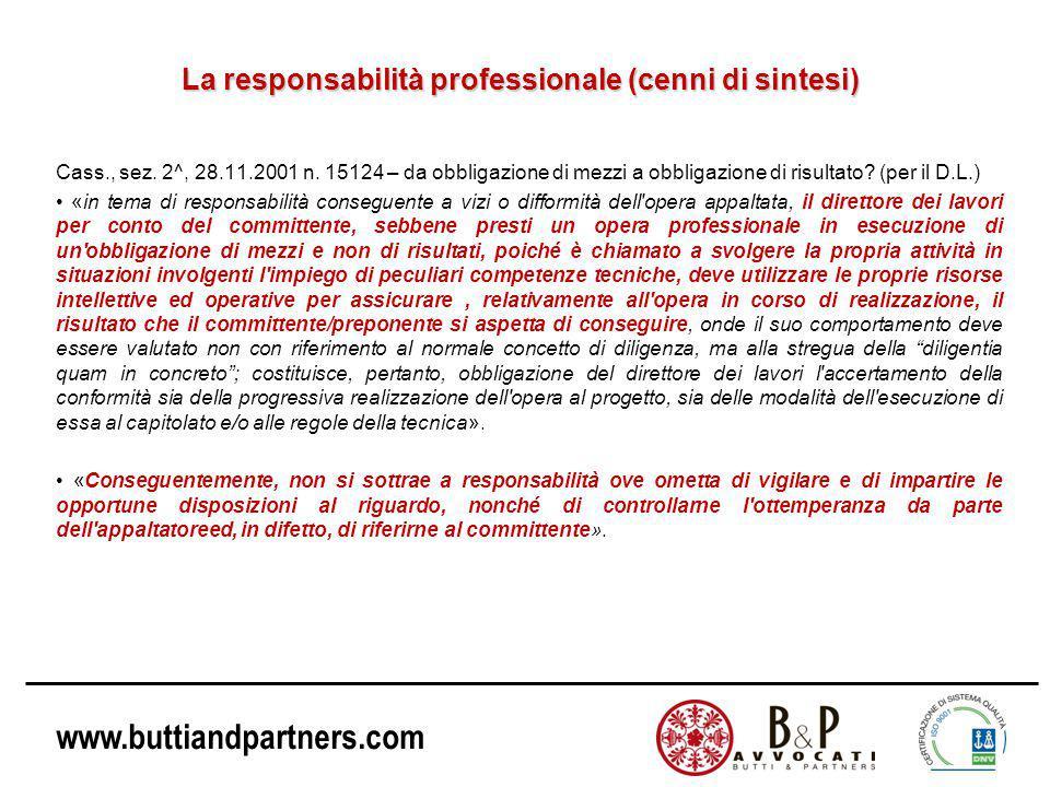 www.buttiandpartners.com La responsabilità professionale (cenni di sintesi) Cass., sez.