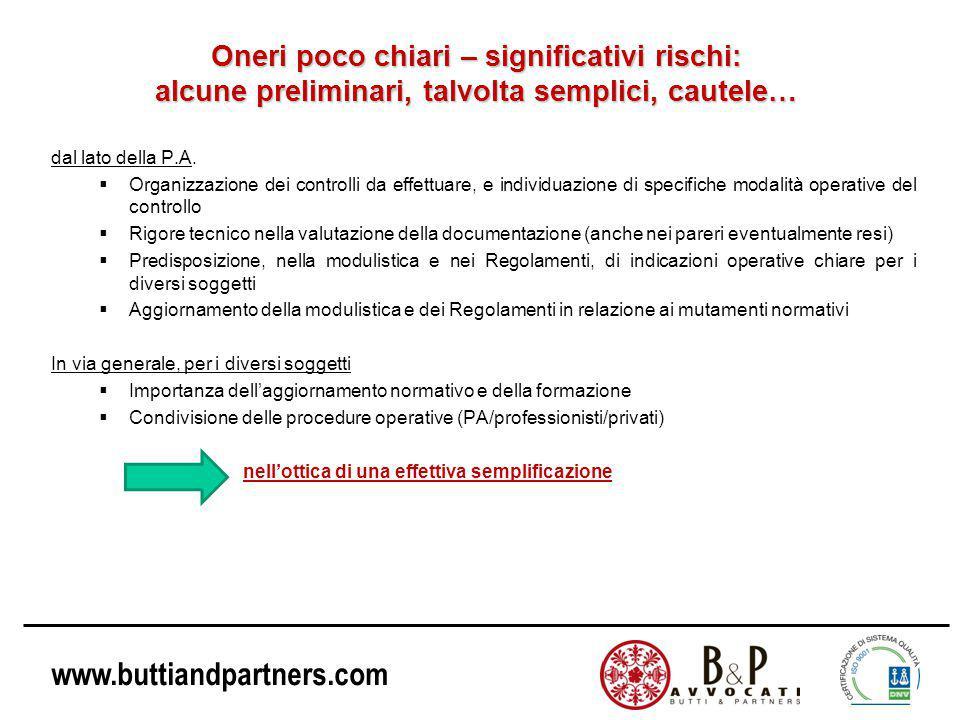 www.buttiandpartners.com Oneri poco chiari – significativi rischi: alcune preliminari, talvolta semplici, cautele… dal lato della P.A.