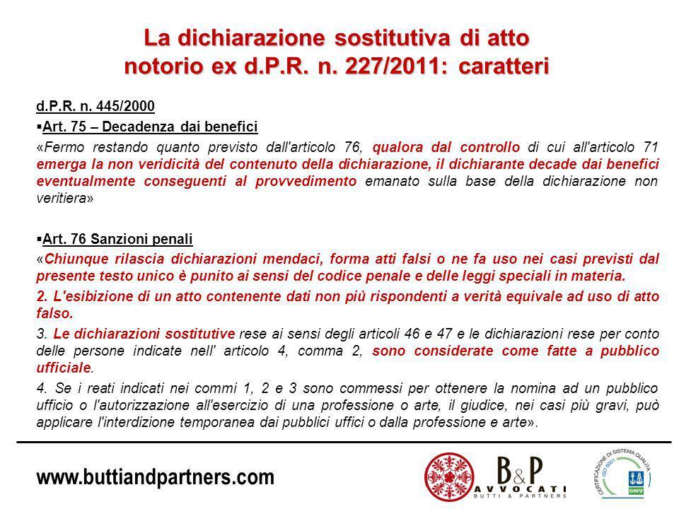www.buttiandpartners.com La dichiarazione sostitutiva di atto notorio ex d.P.R.