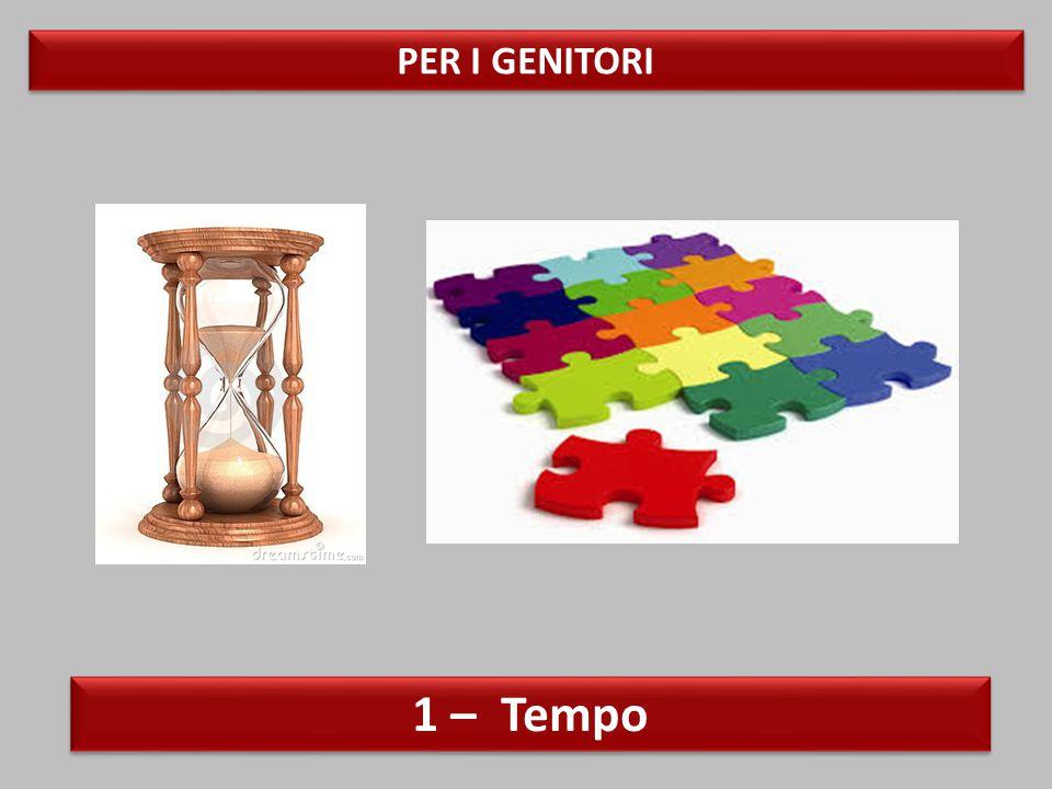 PER I GENITORI 1 – Tempo