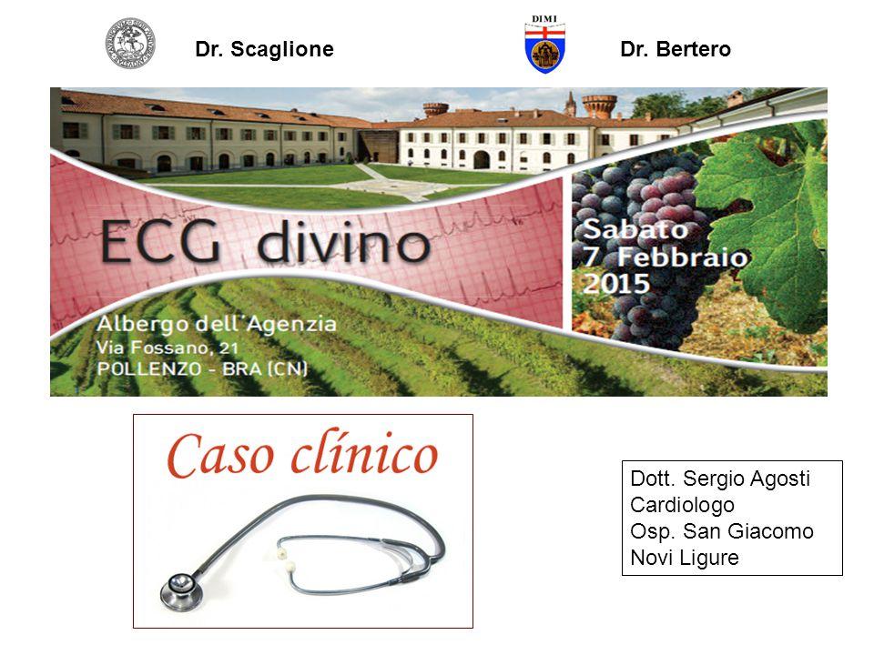 Dott. Sergio Agosti Cardiologo Osp. San Giacomo Novi Ligure Dr. ScaglioneDr. Bertero