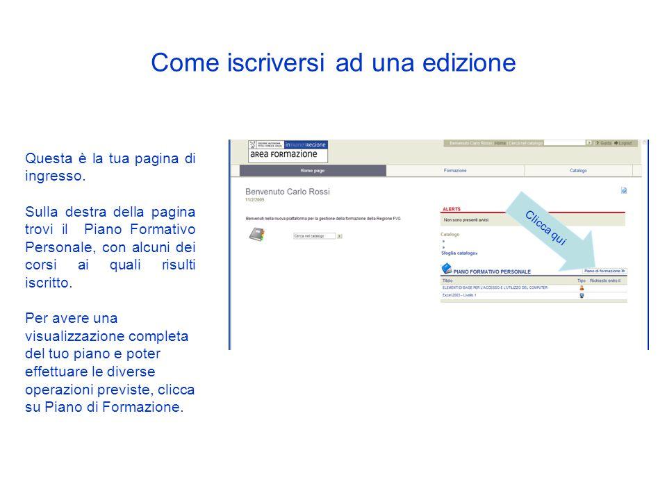 Come iscriversi ad un corso Se si tratta di corsi on line riceverai una mail che ti informerà della disponibilità dei contenuti.