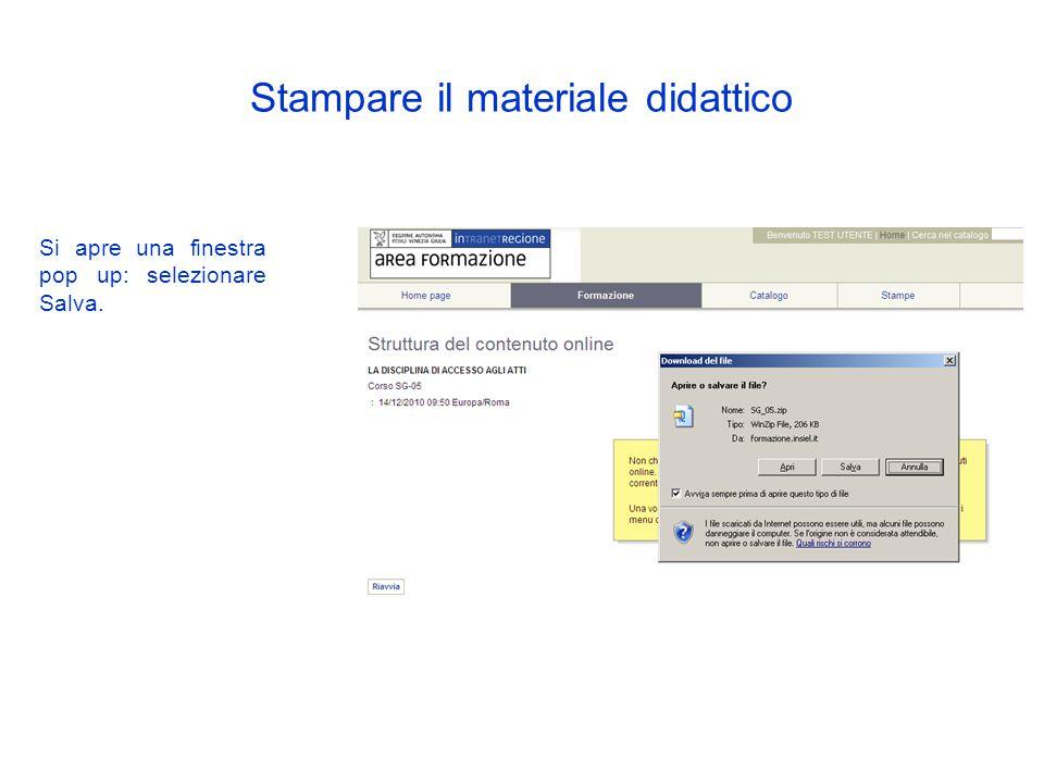 In corrispondenza del titolo del corso clicca sul pulsante come indicato in figura Stampare il materiale didattico Clicca qui
