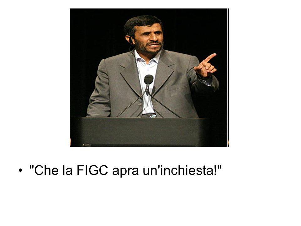 Che la FIGC apra un inchiesta!