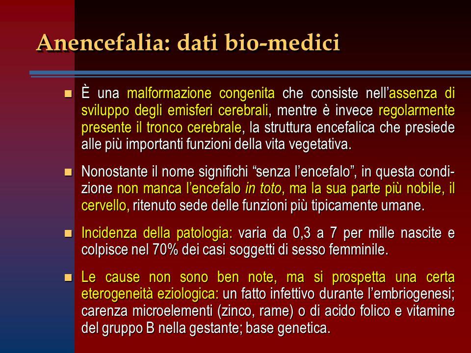 Statuto ontologico ed etico dell'anencefalo n Nel contesto di una impostazione sensista (autori di ispirazione utilitarista come P.