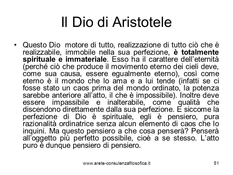 Il Dio di Aristotele Questo Dio motore di tutto, realizzazione di tutto ciò che è realizzabile, immobile nella sua perfezione, è totalmente spirituale