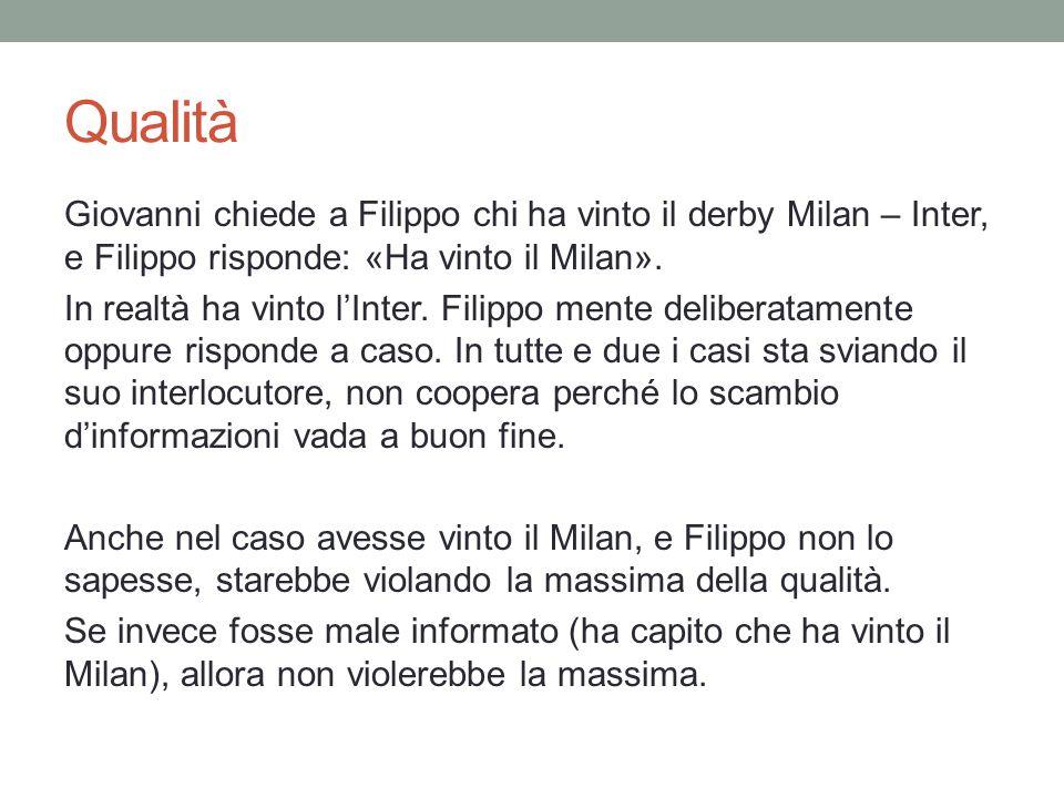 Qualità Giovanni chiede a Filippo chi ha vinto il derby Milan – Inter, e Filippo risponde: «Ha vinto il Milan».