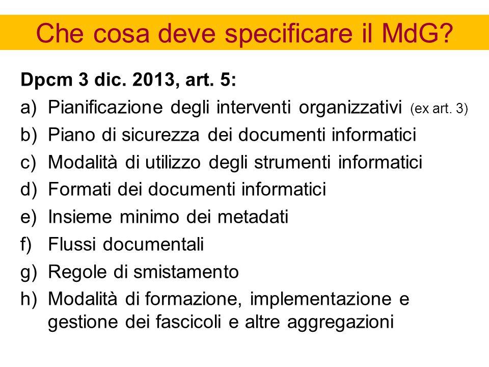 Che cosa deve specificare il MdG.Dpcm 3 dic. 2013, art.
