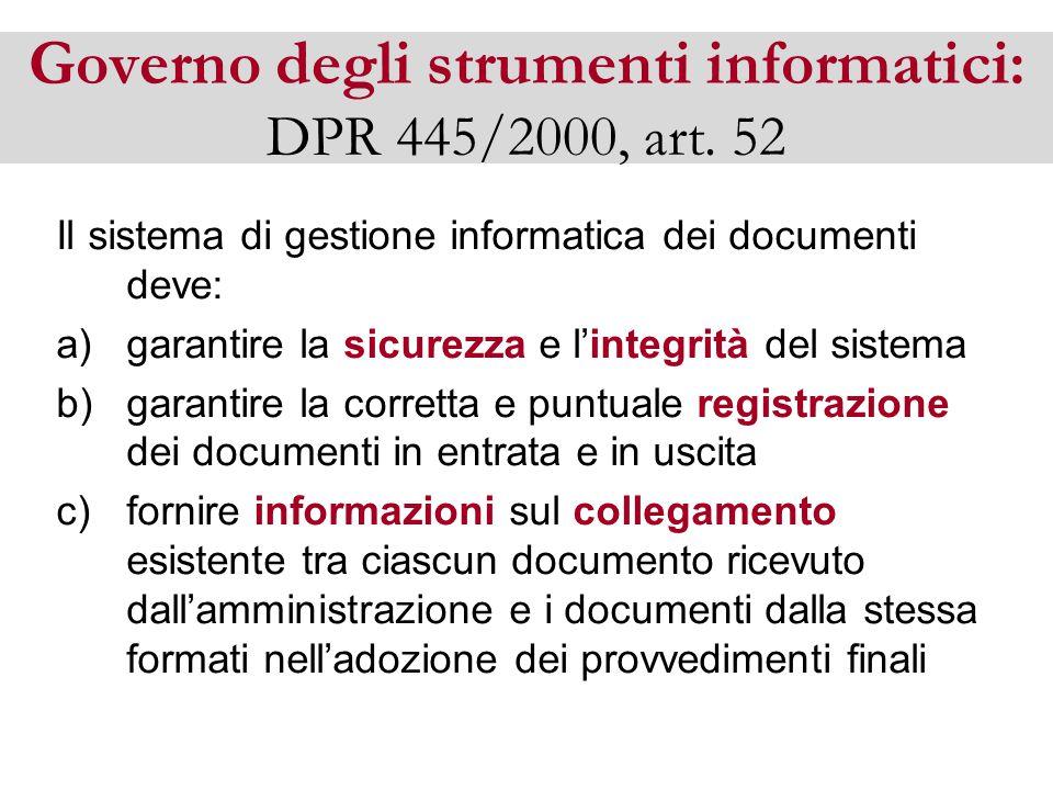 Governo degli strumenti informatici: DPR 445/2000, art.