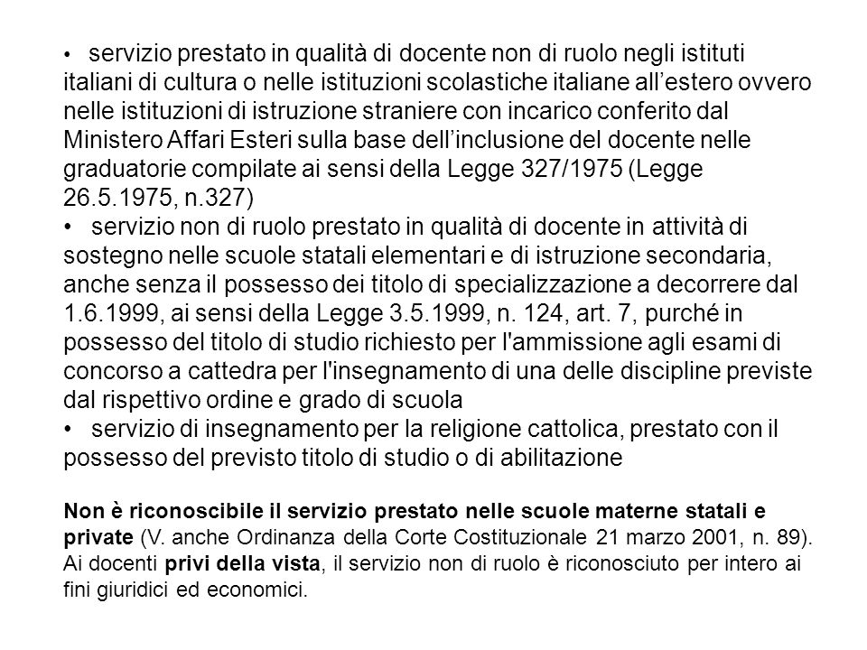 servizio prestato in qualità di docente non di ruolo negli istituti italiani di cultura o nelle istituzioni scolastiche italiane all'estero ovvero nel