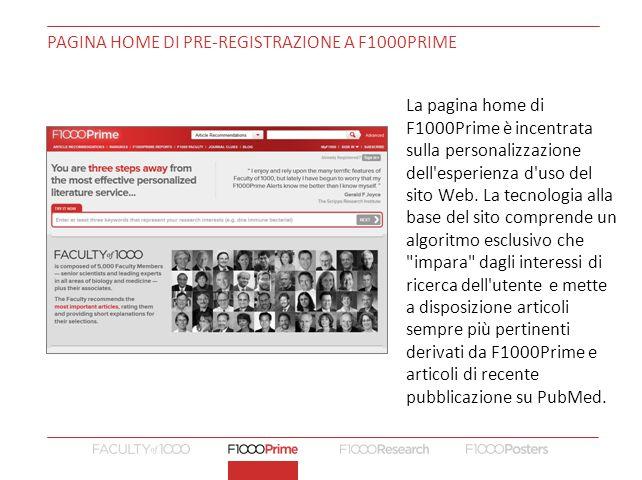 PAGINA HOME DI PRE-REGISTRAZIONE A F1000PRIME La pagina home di F1000Prime è incentrata sulla personalizzazione dell esperienza d uso del sito Web.