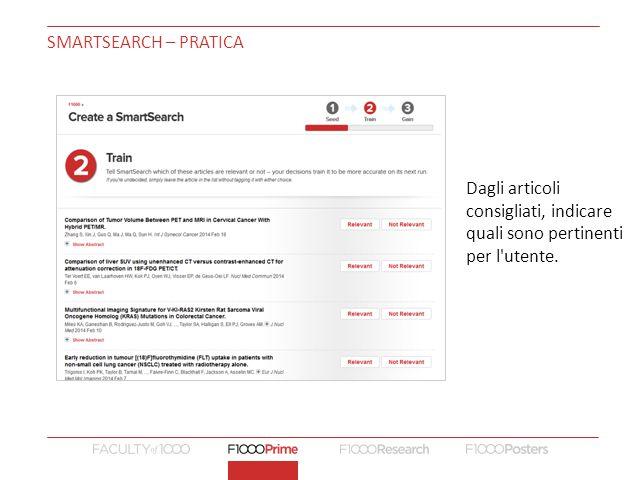 SMARTSEARCH – PRATICA Dagli articoli consigliati, indicare quali sono pertinenti per l utente.