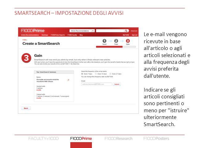 SMARTSEARCH – IMPOSTAZIONE DEGLI AVVISI Le e-mail vengono ricevute in base all articolo o agli articoli selezionati e alla frequenza degli avvisi preferita dall utente.