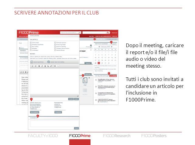 SCRIVERE ANNOTAZIONI PER IL CLUB Dopo il meeting, caricare il report e/o il file/i file audio o video del meeting stesso.