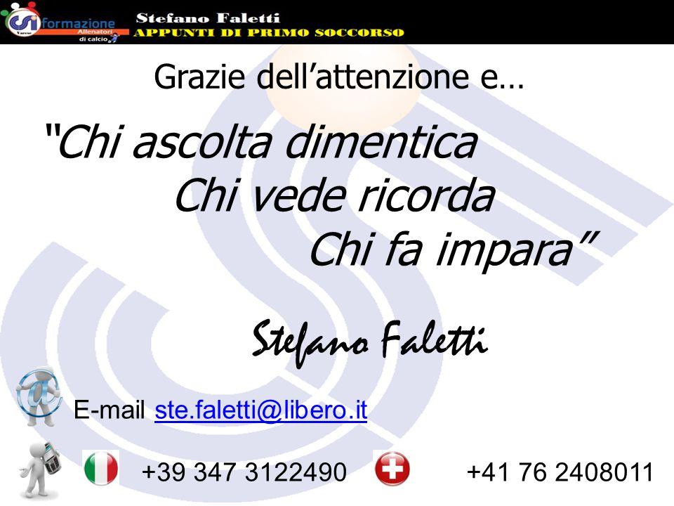 """Stefano Faletti E-mail ste.faletti@libero.itste.faletti@libero.it cell. +39 347 3122490 cell. +41 76 2408011 Grazie dell'attenzione e… """"Chi ascolta di"""