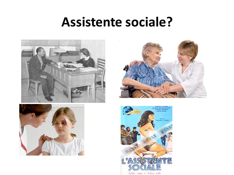 Assistente sociale?