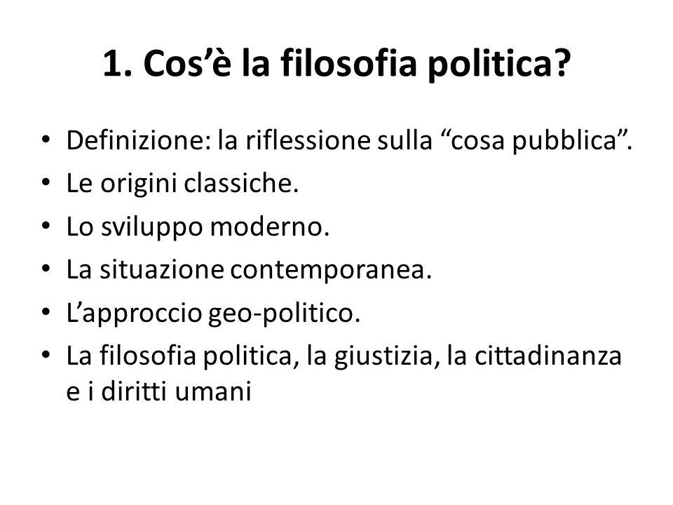 1. Cos'è la filosofia politica? Raffaello, La Scuola di Atene