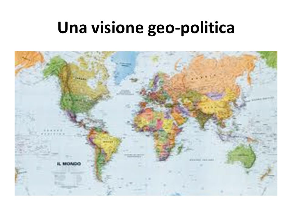 Una visione geo-politica