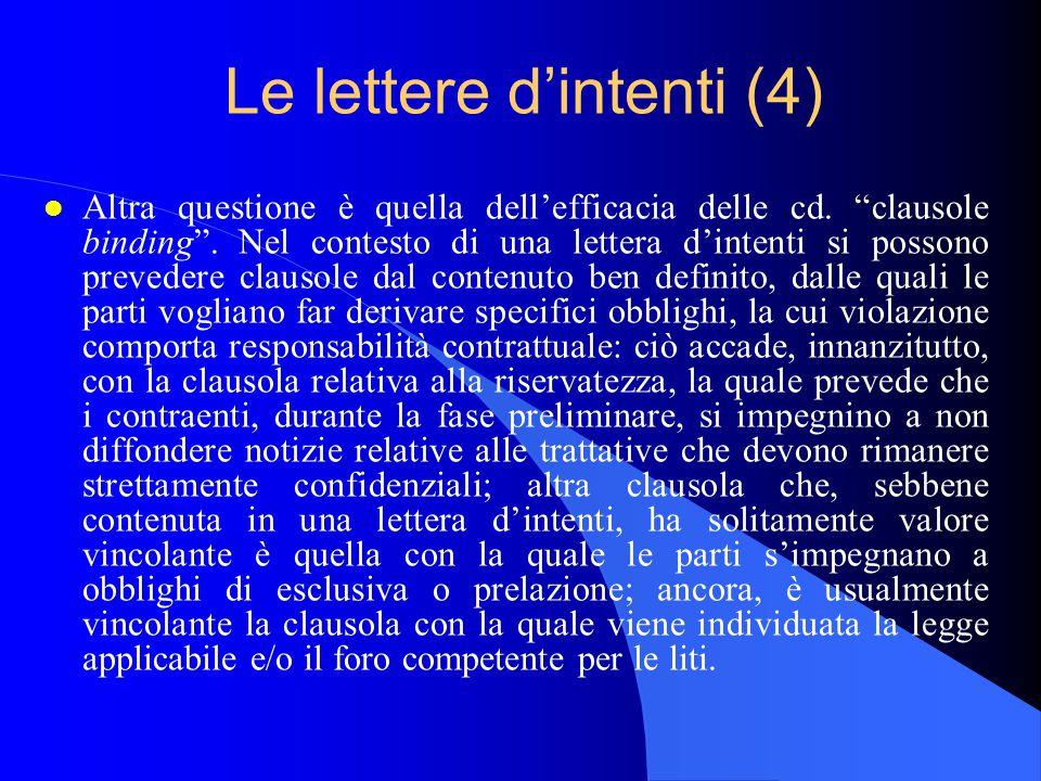 Le lettere d'intenti (4) l Altra questione è quella dell'efficacia delle cd.