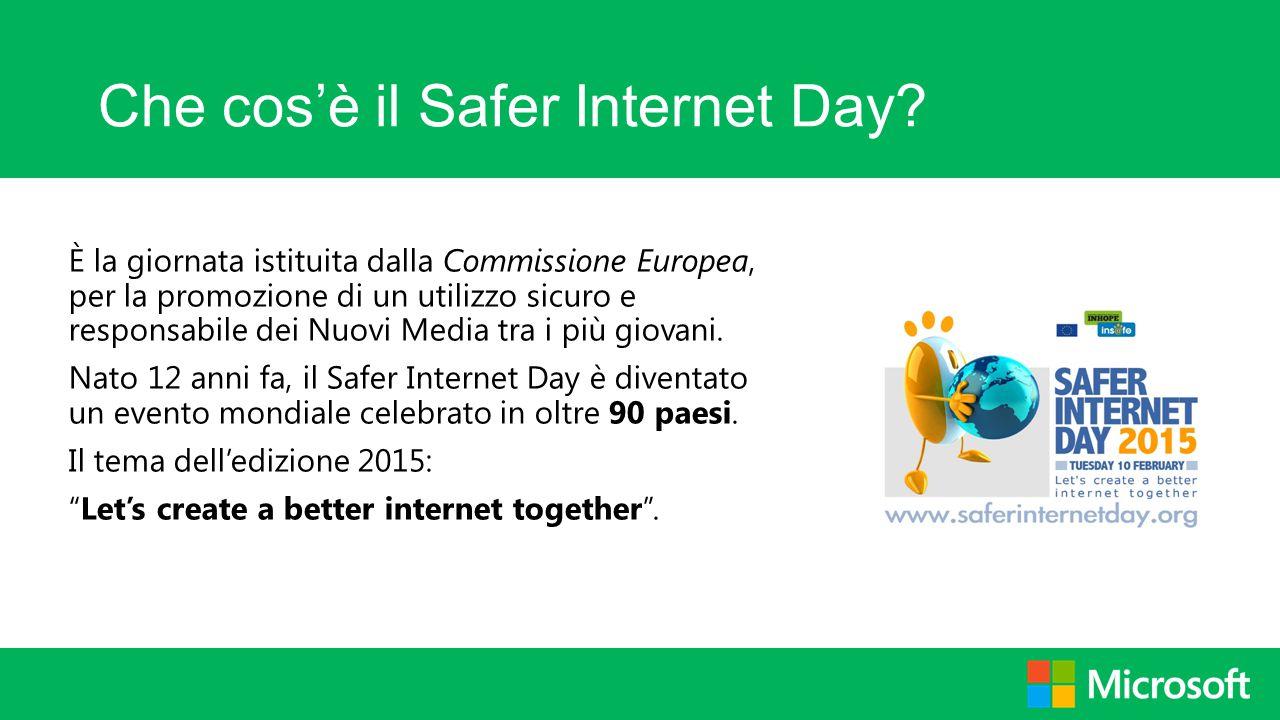 Che cos'è il Safer Internet Day? È la giornata istituita dalla Commissione Europea, per la promozione di un utilizzo sicuro e responsabile dei Nuovi M