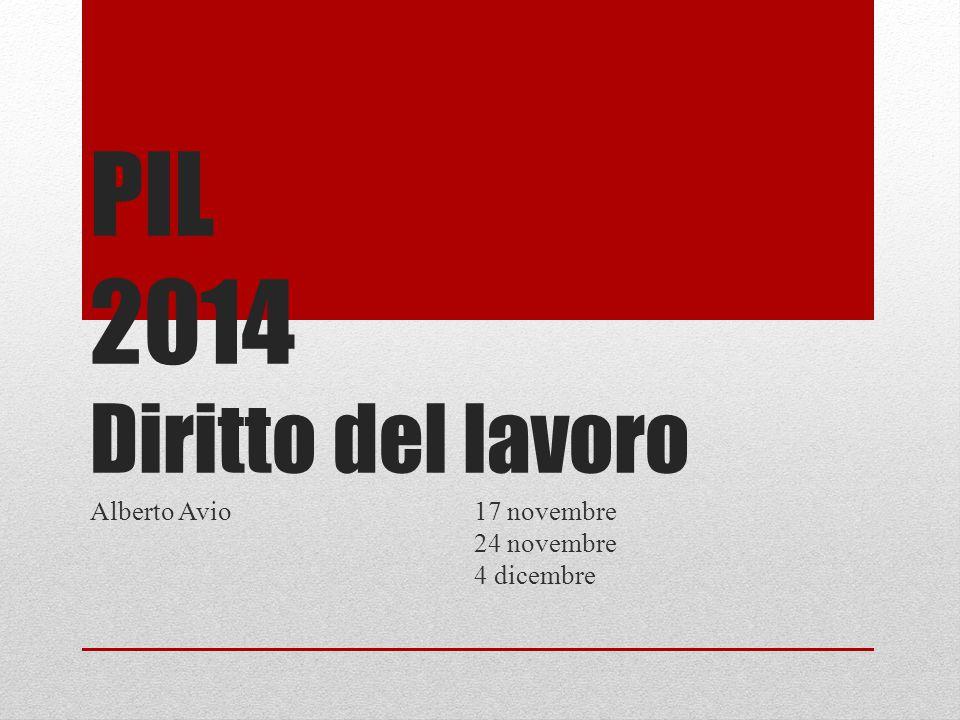 PIL 2014 Diritto del lavoro Alberto Avio 17 novembre 24 novembre 4 dicembre