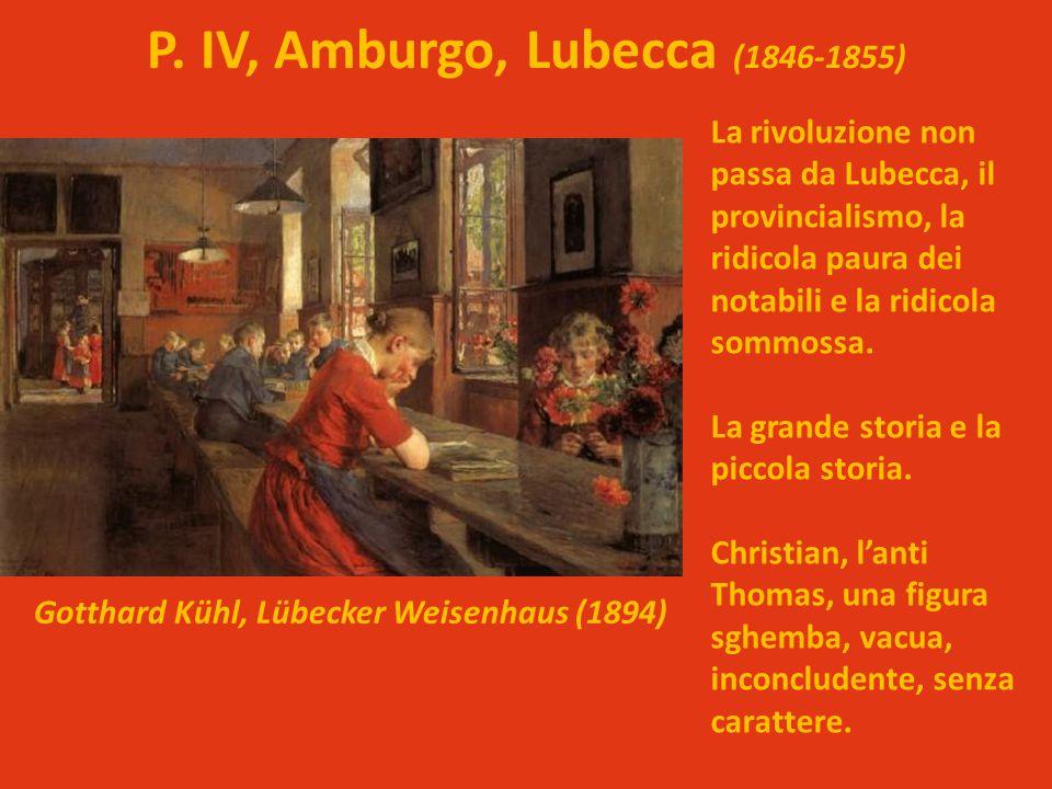 P. IV, Amburgo, Lubecca (1846-1855) Gotthard Kühl, Lübecker Weisenhaus (1894) Nasce Erika, la figlia di Tony Christian, fratello di Thom in Inghilterr