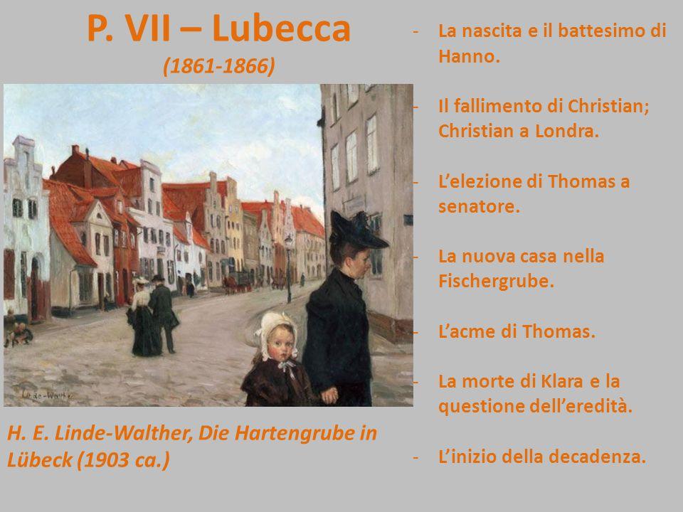 P. VI, capitolo X, a metà A. Stubbendorf, Die Breite Strasse in Lübeck (1889) «Come? E' vergogna e scandalo nella vita solo quello che la gente viene