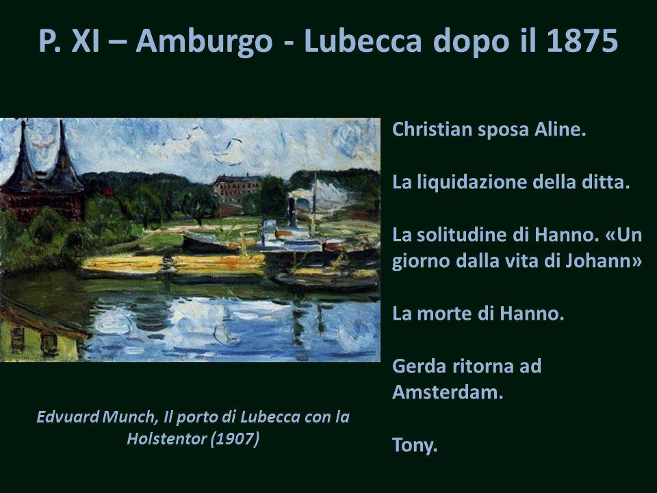 "P. X – cap. VI verso la fine Ulrich Hübner, Travemünde – Lübecker Bucht (s. d.) Onde lunghe…"" disse Thomas Buddenbrook. ""Come vengono e s'infrangono,"
