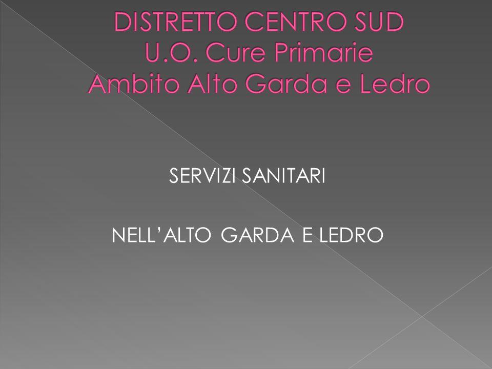 SERVIZI SANITARI NELL'ALTO GARDA E LEDRO