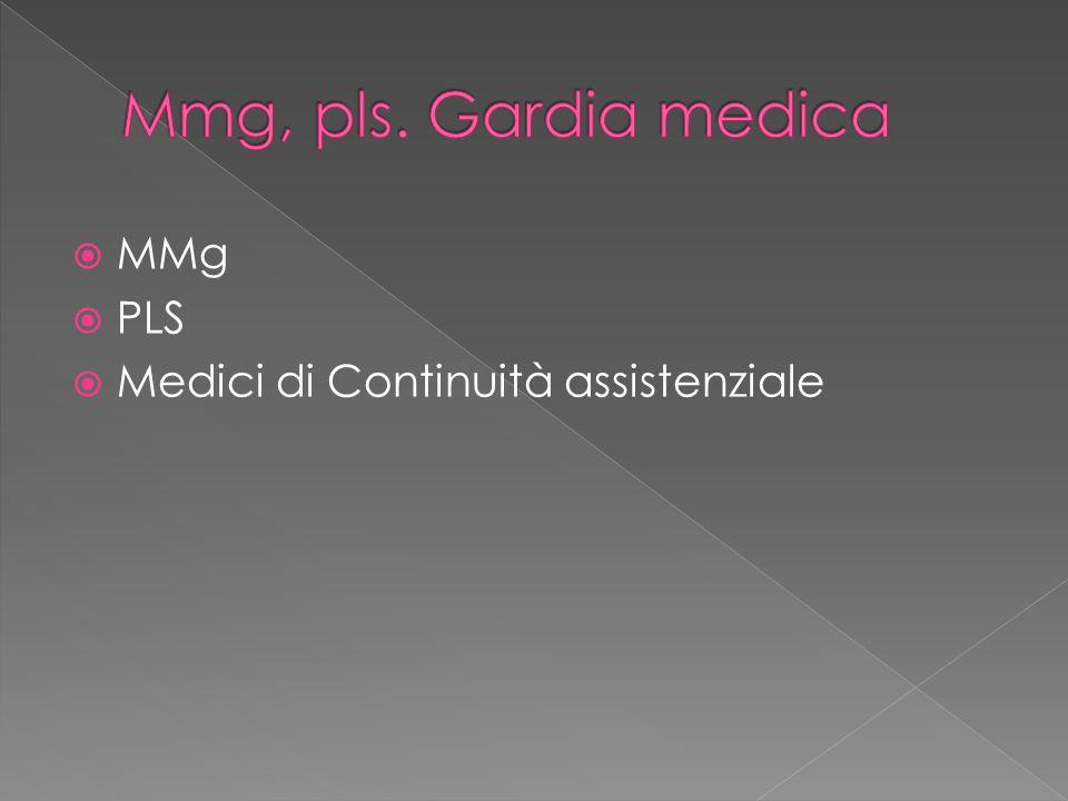  MMg  PLS  Medici di Continuità assistenziale