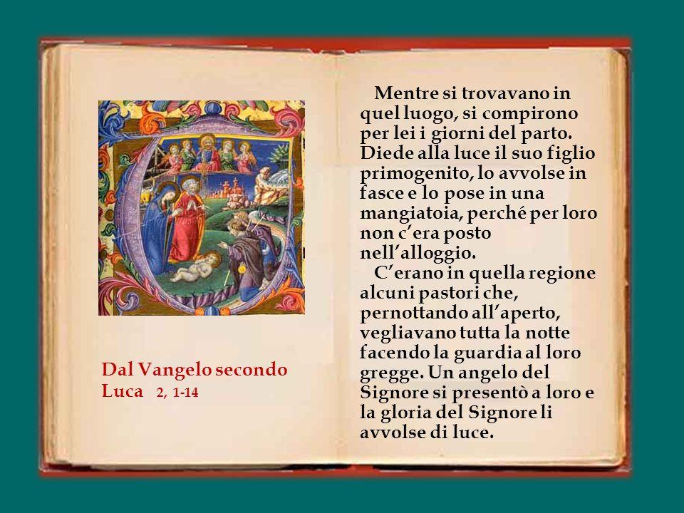 In quei giorni un decreto di Cesare Augusto ordinò che si facesse il censimento di tutta la terra. Questo primo censimento fu fatto quando Quirinio er