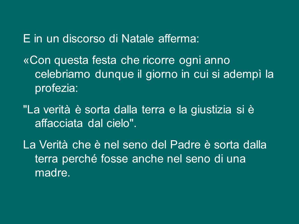 Sant'Agostino spiega con felice concisione: «Che cos'è la verità.